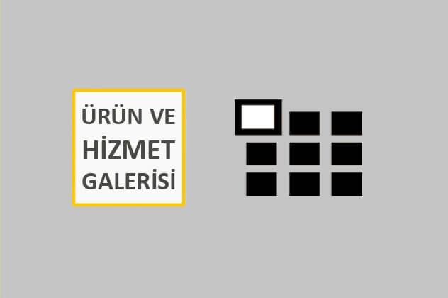 ürün ve hizmet galerileri